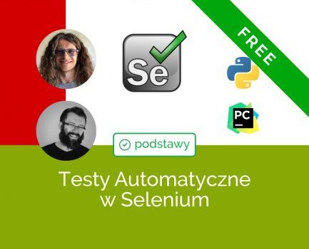 Podstawy Testów Automatycznych w Selenium i Python (Część Darmowa)