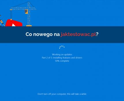 Nowości na jaktestowac.pl #6 – w07/08 (09.02-22.02.2019)