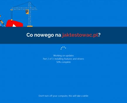 Nowości na jaktestowac.pl #6 – w07/08 (09.02.2019-22.02.2019)