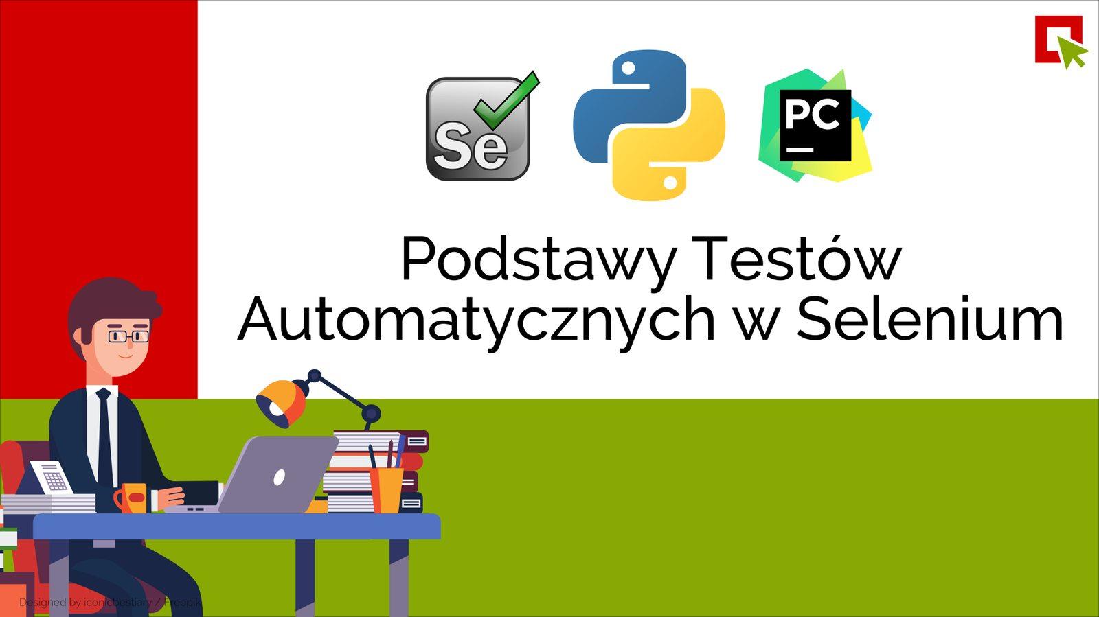 O serii – Podstawy Testów Automatycznych w Selenium i Python