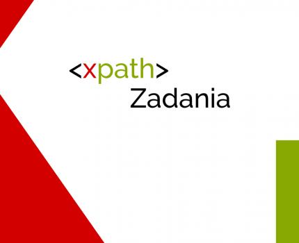 XPath – Zadania, część 2 – Predykaty
