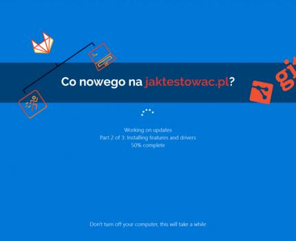 Nowości na jaktestowac.pl #14 – w23/24 (02.06.2019-15.06.2019)