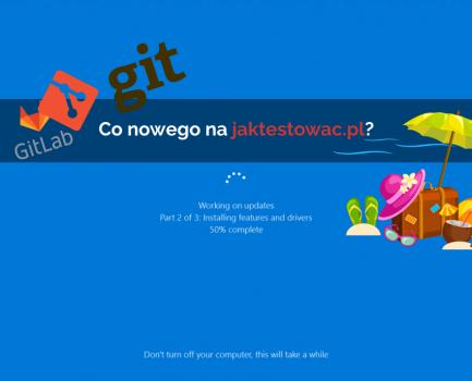 Nowości na jaktestowac.pl #16 – w27/28 (30.06.2019-13.07.2019)