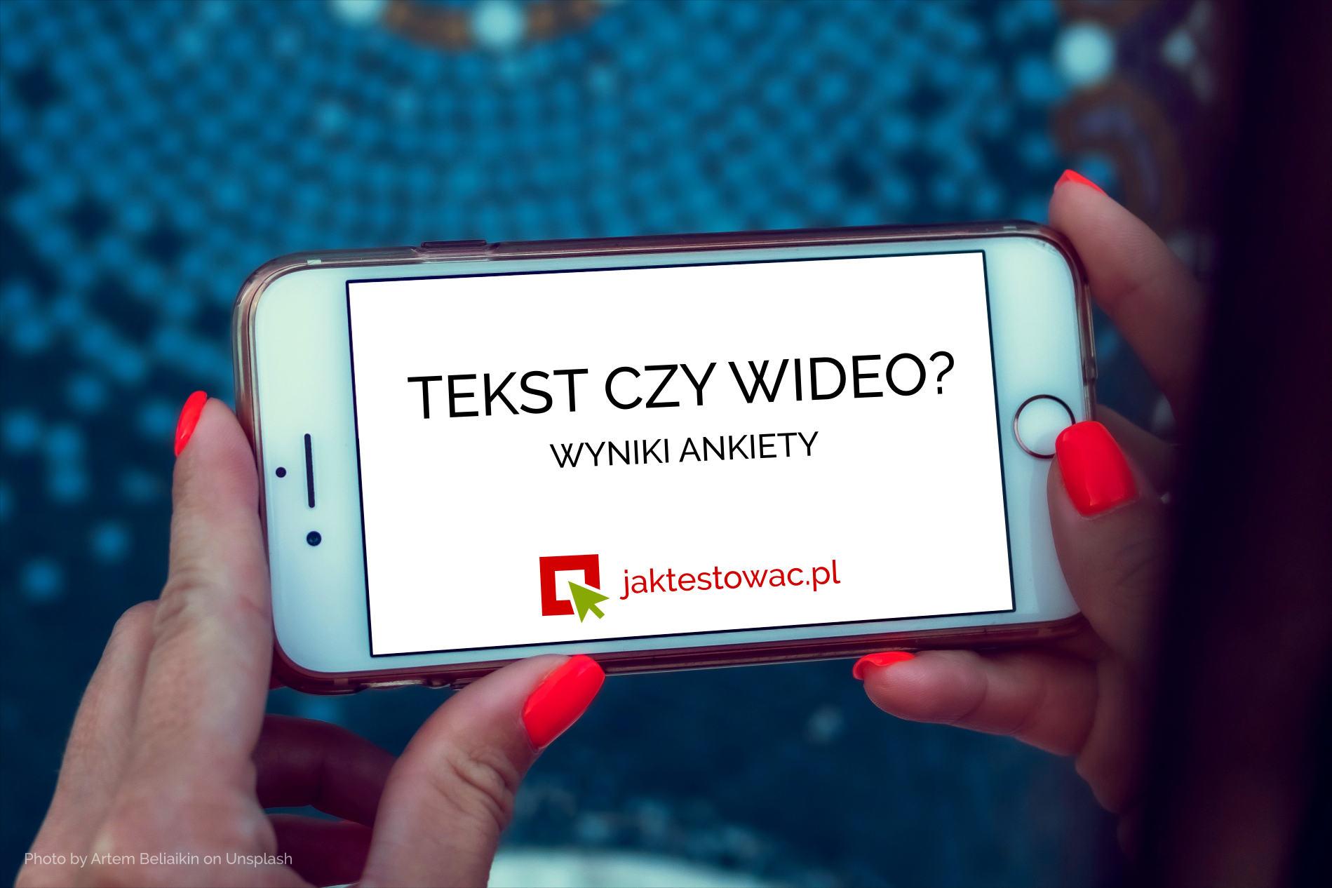 Tekst czy wideo?