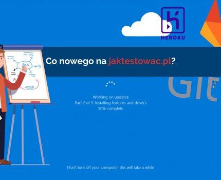 Nowości na jaktestowac.pl #25 – w45/46 (03.11.2019-16.11.2019)