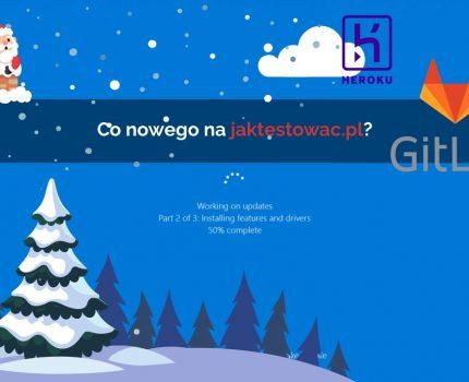 Nowości na jaktestowac.pl #27 – w49/50 (01.12.2019-14.12.2019)