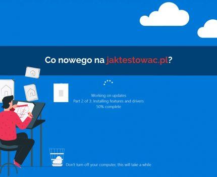 Nowości na jaktestowac.pl #32 – w07/08 (09.02.2020-22.02.2020)