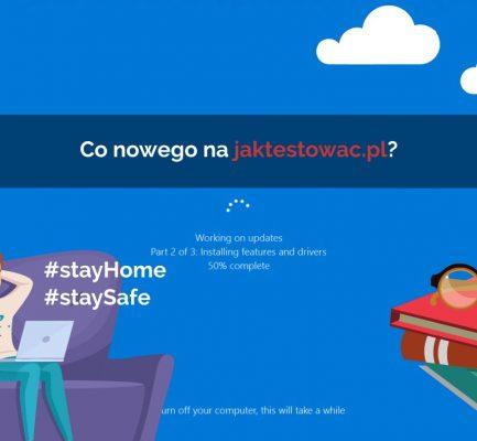 Nowości na jaktestowac.pl #35 – w13/14 (22.03.2020-04.04.2020)