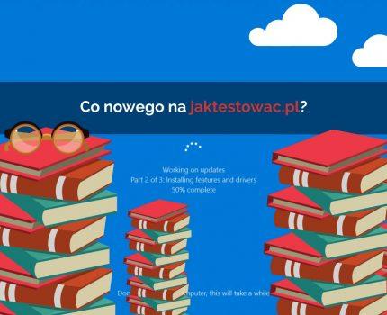 Nowości na jaktestowac.pl #36 – w15/16 (04.04.2020-20.04.2020)