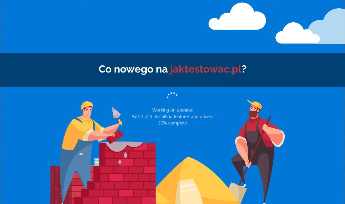 Nowości na jaktestowac.pl #37 – w17/18 (21.04.2020-04.05.2020)