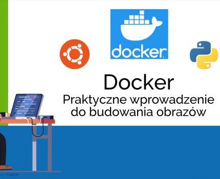 Skorowidz – Docker – Praktyczne wprowadzenie do budowania obrazów