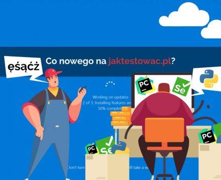 Nowości na jaktestowac.pl #44 – w31/32 (28.07.2020-10.08.2020)