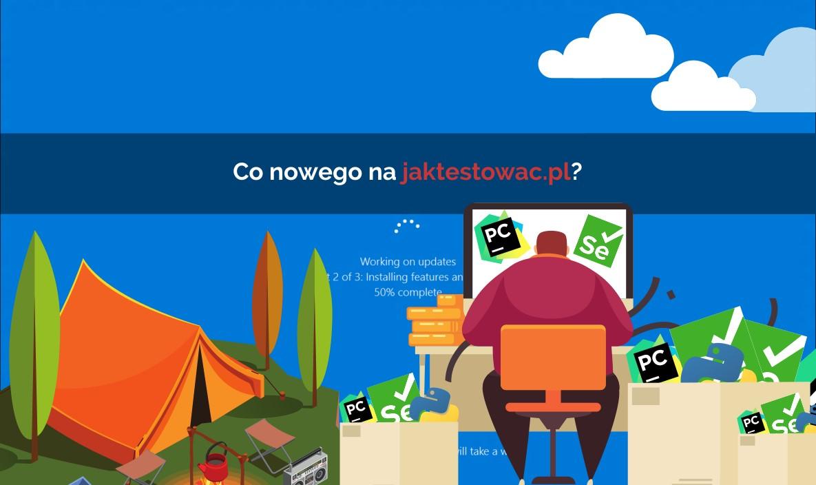 Nowości na jaktestowac.pl #45 – w33/34 (11.08.2020-24.08.2020)