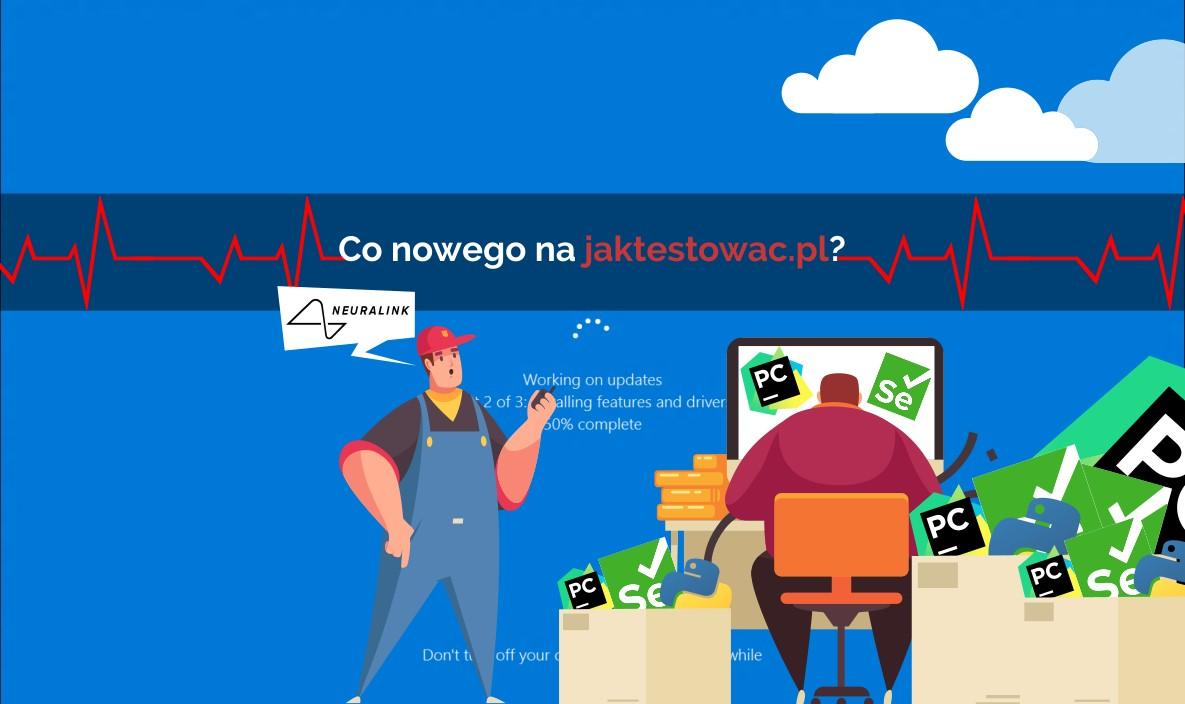 Nowości na jaktestowac.pl #46 – w35/36 (25.08.2020-07.09.2020)