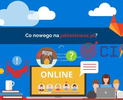 Nowości na jaktestowac.pl #51 – w45/46 (03.11.2020-16.11.2020)