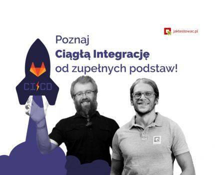 Podstawy Ciągłej Integracji w Chmurze na przykładzie GitLab CI i Testów Automatycznych