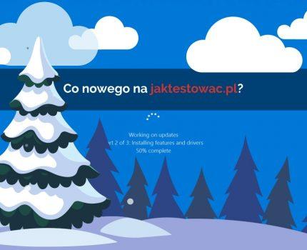 Nowości na jaktestowac.pl #54 – w51/52 (15.12.2020-28.12.2020)
