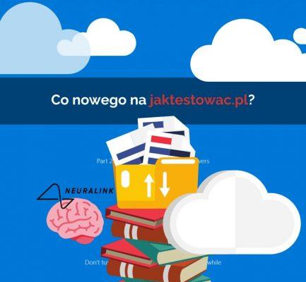 Nowości na jaktestowac.pl #58 – w06/07 (09.02.2021-22.02.2021)