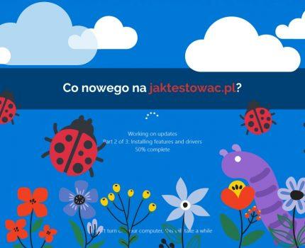 Nowości na jaktestowac.pl #59 – w08/09 (23.02.2021-08.03.2021)