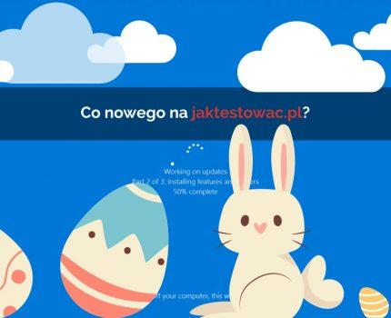 Nowości na jaktestowac.pl #61 – w12/13 (23.03.2021-05.04.2021)