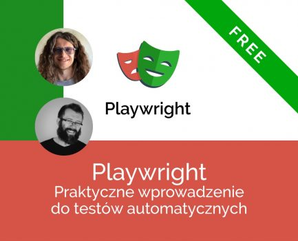 Playwright – Praktyczne wprowadzenie do testów automatycznych